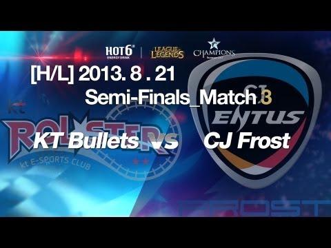 [H/L] LOL Champs Summer 2013_CJ Frost vs. KT Bullets Match 3(2013.8.21)