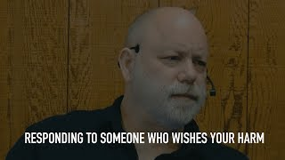 Responding to Someone Who Wishes Your Harm (Live Q&A with the Guides)