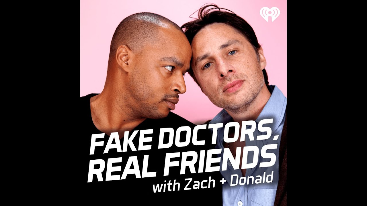 Donald Faison and Zach Braff Talk New Podcast Fake Doctors Real Friends | SWAY'S UNIVERSE