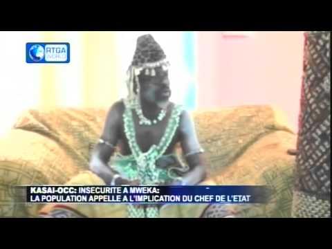 Insécurité au Kasai Occidental, a Mweka; Cris au chef de l'Etat