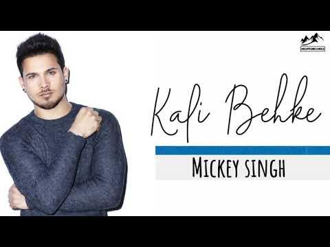 kali-behke-lyrics-|-mickey-singh