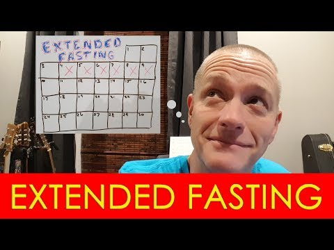 Fasting 103 - Extended Fasting