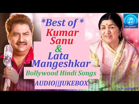 Best of Kumar Sanu & Lata Mangeshkar Bollywood Hindi JUKEBOX hINDI sONGS