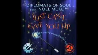 Diplomats Of Soul feat. Noel McKoy - Just Can