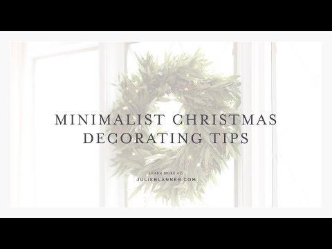 Minimalist Christmas Decorating Tips