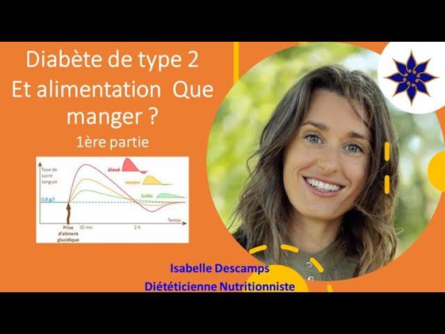 Diabète de type 2 et alimentation : que manger ? 1ère partie