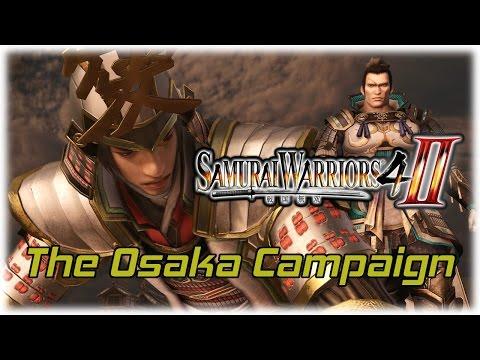 Samurai Warriors 4-II: Duty and Respect; The Osaka Campaign