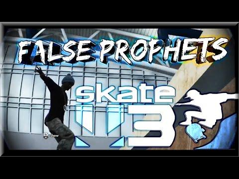 "Download Skate 3 Realistic | ""False Prophets"" By Rise T1C3"