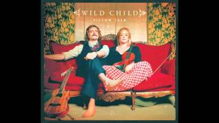 Wild Child - Warm Body