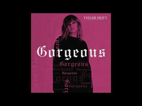 Taylor Swift - Gorgeous (Official Audio)