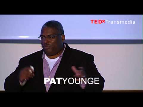 Why fear is our friend: Pat Younge at TEDxTransmedia 2013