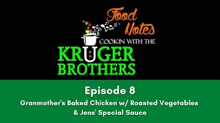 Food Notes - Cooking with the Kruger Brothers - Episode 8