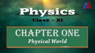 Physics Class XI   Chapter-1   Physical World (Hindi)
