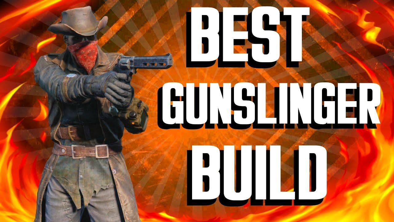 Fallout  Builds The Gunslinger