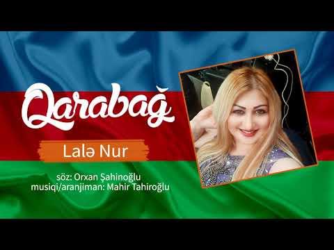 Lale Nur - Qarabağ Yeni