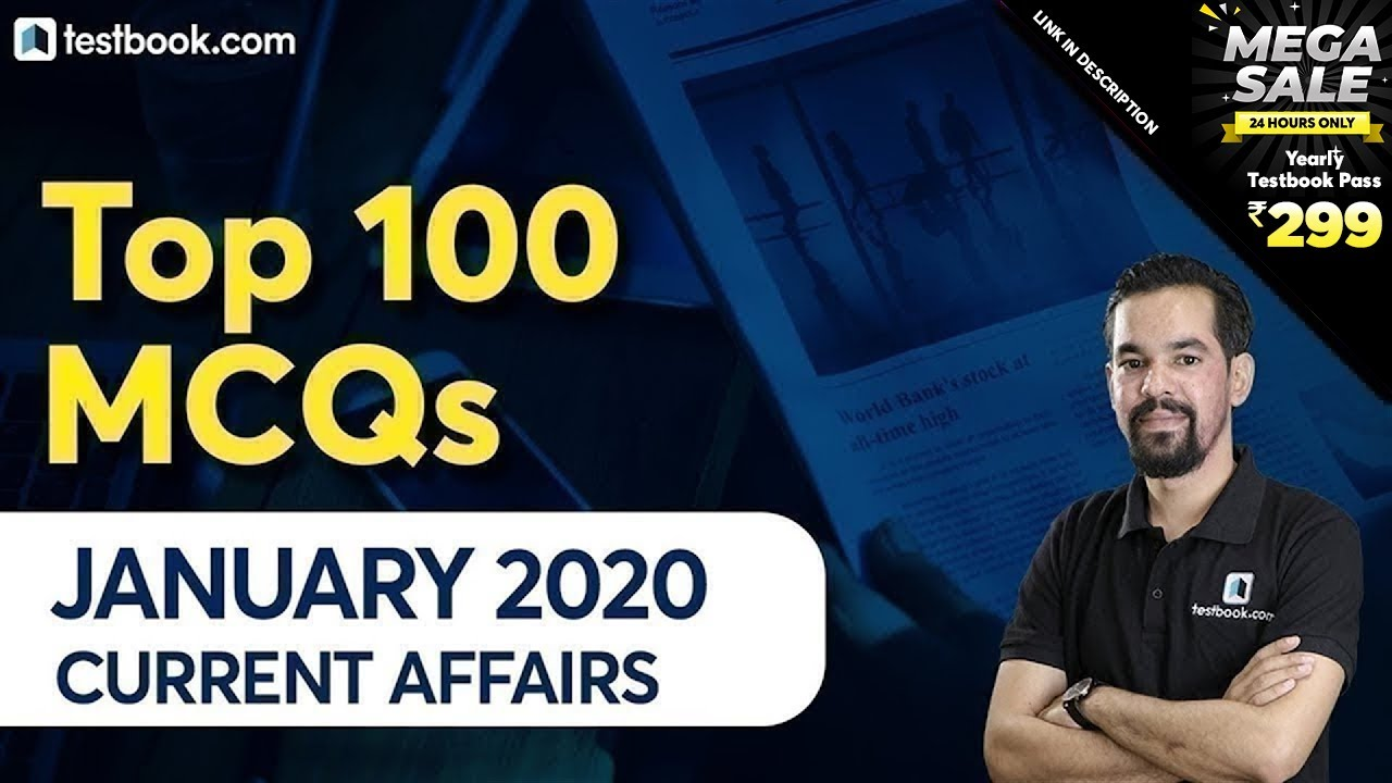 Download Top 100 January Current Affairs 2020 Questions for DRDO MTS, SSC CHSL & RRB NTPC by Mahesh Sir