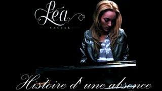Léa Castel - Histoire d