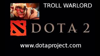 Dota 2 Troll Warlord Voice