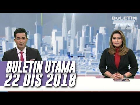 Buletin Utama (2018) | Sabtu, 22 Disember