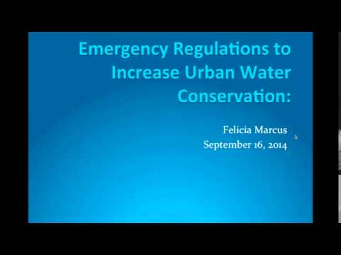 WaterSide Chats: CA Emergency Drought Regulations w/ Felicia Marcus - 091614