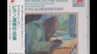 **♪レーガー:序奏とパッサカリア ニ短調 / タール&グロートホイゼン(p) 1990年11月