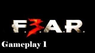Fear 3 Gameplay Español Comentado Parte 1 [Intervalo 1 La Carcel]
