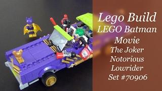 Let's Build - LEGO Batman Movie The Joker Notorious Lowrider Set #70906
