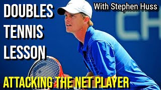ATTACKING The Net Player   Doubles Tennis Lesson with Stephen Huss (Part 1)