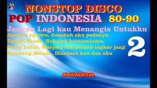 NONSTOP DISCO TEMBANG KENANGAN INDONESIA 80 90    Johan untung  Vol 21