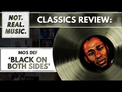 Mos Def - Black On Both Sides - Classic Review