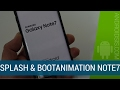 [TUTORIAL] Splash Screen, Bootanimation y Shutdown Animation del Samsung Galaxy Note 7