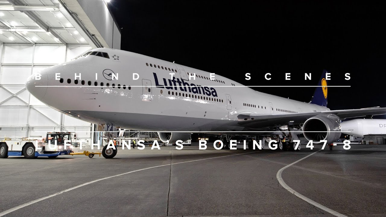 Behind the Scenes with the Lufthansa's Boeing 747-8 - YouTube