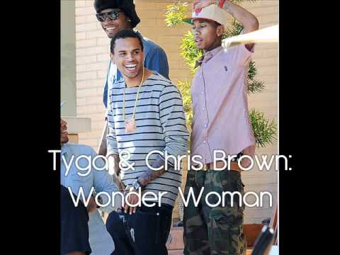 Tyga & Chris Brown - Wonder Woman