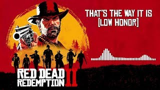 Red Dead Redemption 2 Official Soundtrack - That's The Way It Is (Low Honor) | HD (With Visualizer) Video