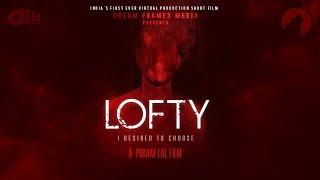 LOFTY [ENGLISH]   Virtual Production   Short film   Dream Frames Media