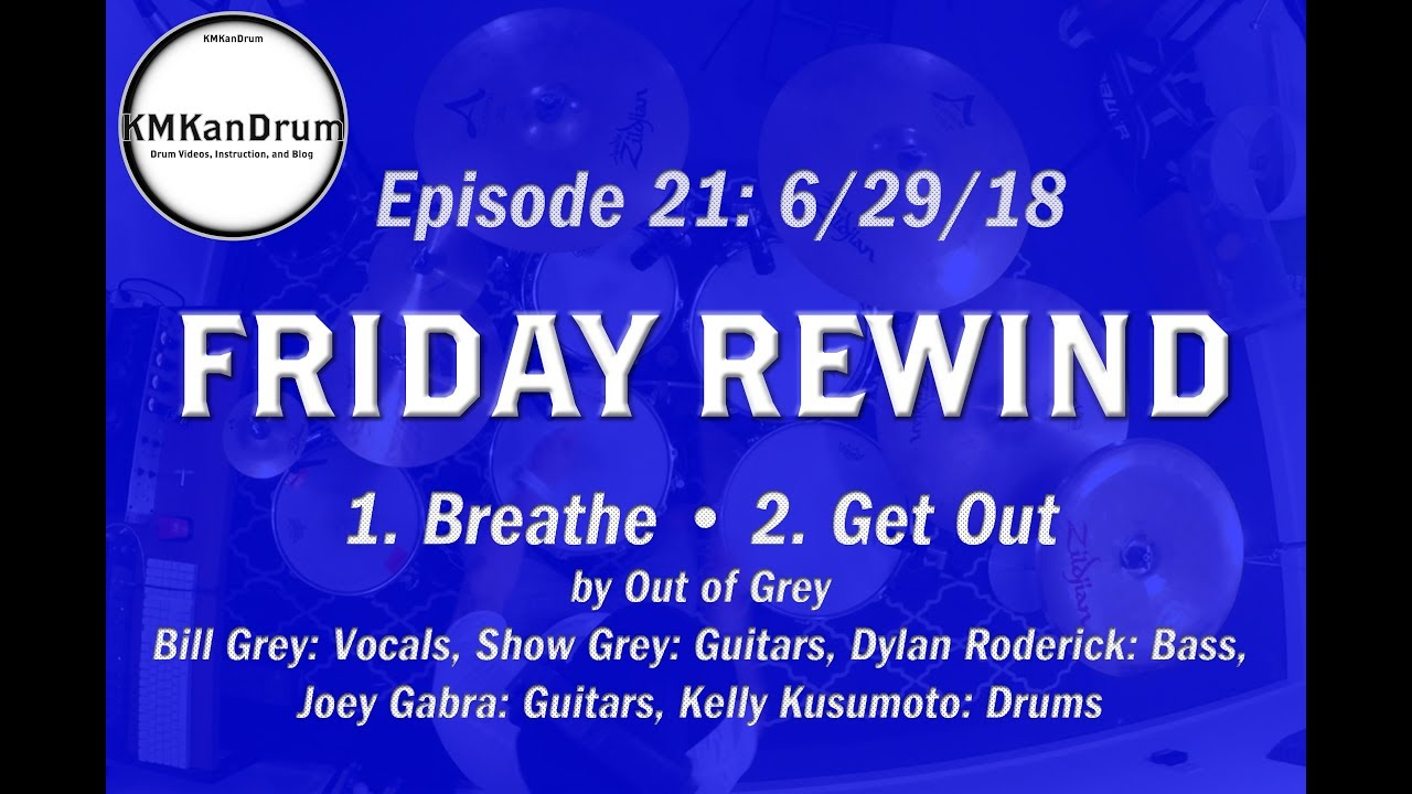 FRIDAY REWIND Wk.21: Medley of Two Out Of Grey Songs
