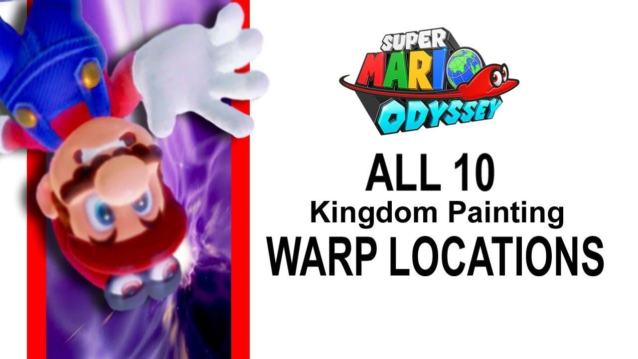 Super Mario Odyssey Warp Painting Locations