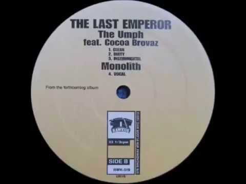 The Last Emperor - Monolith