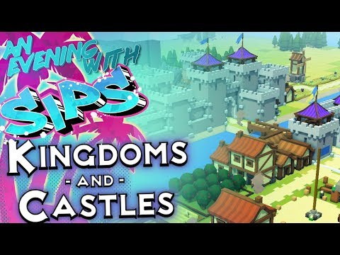 Kingdoms and Castles - An Evening With Sips