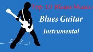 Top 10 Blues Music - Best Blues Guitar Solo