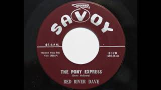 Red River Dave - Pony Express (Savoy 3020)