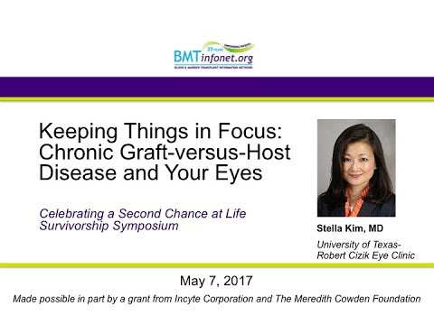 Keeping Things in Focus Chronic Graft versus Host Disease and Your Eyes