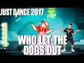 watch he video of 🌟 Just Dance Unlimited: Who Let the Dogs Out - Baha Men The Sunlight Shakers 🌟