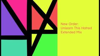 New Order - Unlearn This Hatred (Extended Mix)