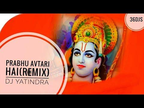 Prabhu Avtari Hai (Remix) DJ Yatindra | 36Djs