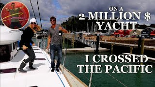 i crossed the pacific on a 2 million dollar yacht ep 64