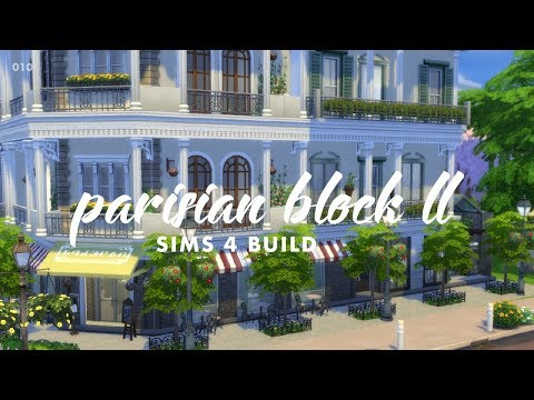 010 // parisian block II [The Sims 4 Build]