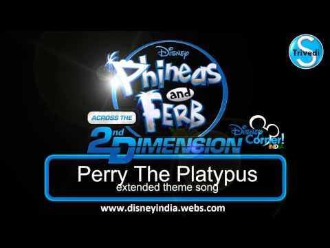 Perry The Platypus Theme Song(extended)-HD- Phineas and Ferb Across The Second Dimension