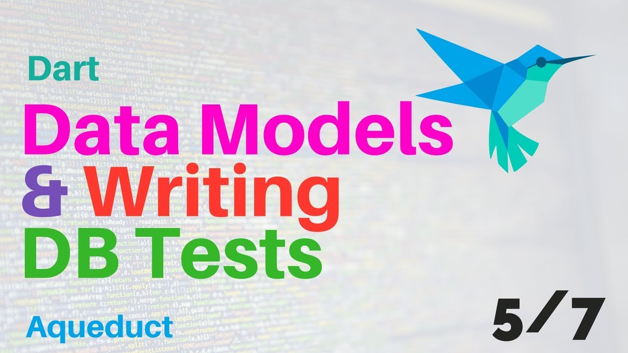 Dart: Data Models And Writing DB Tests | 5/7 | Aqueduct | Backend Course