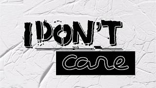ED SHEERAN & JUSTIN BIEBER| I DON'T CARE (LYRIC VIDEO)